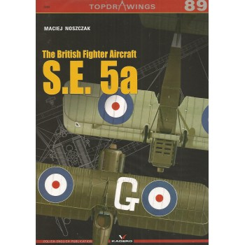 89,The British Fighter Aircraft S.E. 5a