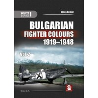 Bulgarian Fighter Colours 1919 - 1948 Vol. 2