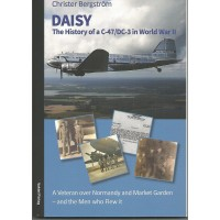 Daisy - The History of a C-47/DC-3 in World War II