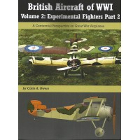 British Aircraft of World War I Vol.2 : Experimental Fighters Part 2