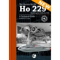 8, The Horten Ho IX / Ho 229 - A Technical Guide