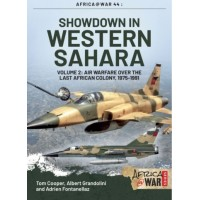 44, Showdown in Western Sahara Vol.2 : Air Warfare over the last African Colony 1975 - 1991