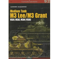 92, Medium Tank M3 Lee / M3 Grant M3A1,M3A2,M3A4,M3A5