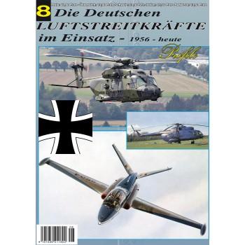 Die Deutschen Luftstreitkräfte im Einsatz 1956 bis heute Teil 8