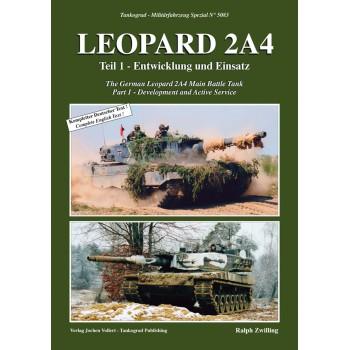5083, Leopard 2A4 Teil 1 : Entwicklung und Einsatz