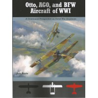 Otto,AGO and BFW Aircraft of WW I
