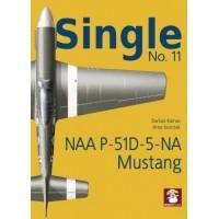 Single No.11 : NAA P-51D-5-NA Mustang