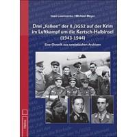 Drei Falken der II./JG 52 auf der Krim im Luftkampf um die Kertsch Halbinsel 1943 - 1944