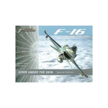 F-16 Fighting Falcon - Viper Under The Skin Special Edition