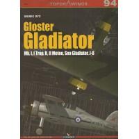 94, Gloster Gladiator Mk.I , I Trop , II , II Meteo , Sea Gladiator , J-8