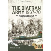 47, The Biafran Army 1967 - 70