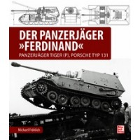 """Der Panzerjäger """"Ferdinand"""""""