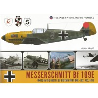 2, Messerschmitt Bf 109 E Units in the Battle of Britain Part 1 : JG 2 , JG 3 , JG 26