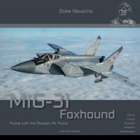 Aircraft in Detail No.12 : MiG-31 FoxhoundI
