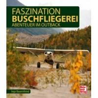Fazination Buschfliegerei - Abenteuer im Outback