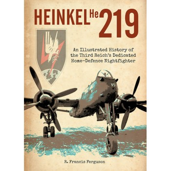 Heinkel He 219 - An illustrated History
