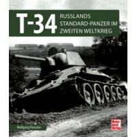 T 34 Russlands Standard - Panzer im 2. Weltkrieg