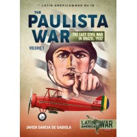 18, The Paulista War - The Last Civil War in Brazil 1932