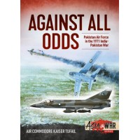 12, Against all Odds - Pakistan Air Force in the 1971 India-Pakistan War