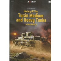 3, History of the Turan Medium and Heavy Tanks in World War II