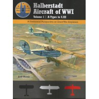Halberstadt Aircraft of World War I Vol.1 : A-Types to C.III