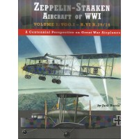 Zeppelin - Staaken Aircraft of WW I Vol.1 : VGO.I - R.VI R.29/16