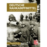 Deutsche Nahkampfmittel - Munition,Granaten und Kampfmittel bis 1945