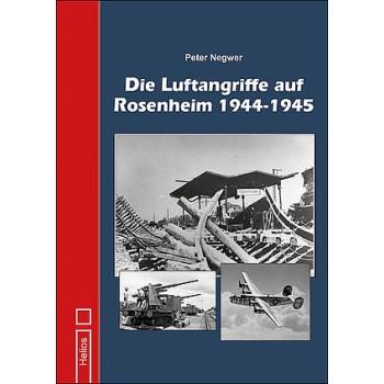 Die Luftangriffe auf Rosenheim 1944 - 1945