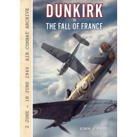 Dunkirk to the Fall of France : 3 June - 18 June 1940