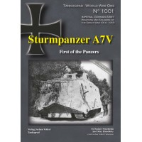 1001, Sturmpanzer A7V - First of the Panzers