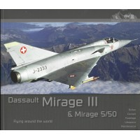 Aircraft in Detail No.13 : Mirage III and Mirage 5/50