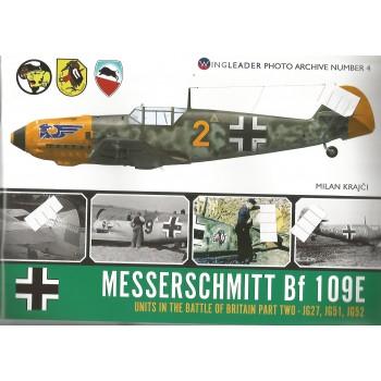 4, Messerschmitt Bf 109 E Units in the Battle of Britain Part 2 : JG 27,JG 51,JG 52