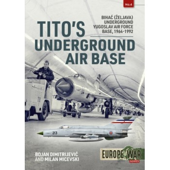 4, Tito`s Underground Air Base