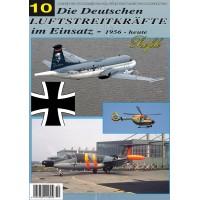 Die Deutschen Luftstreitkräfte im Einsatz 1956 - heute Teil 10
