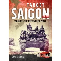 5, Target Saigon 1973 - 1975 Vol.1 : The Pretence of Peace