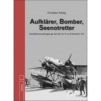 Aufklärer,Bomber,Seenotretter - See Mehrzweckflugzeuge He 59 und He 115