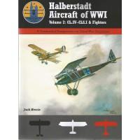 Halberstadt Aircraft of World War I Vol.2 : CL.IV - CLS.I & FightersI
