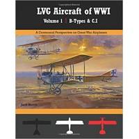 LVG Aircraft of WW I Vol.1 : B-Types & C.I