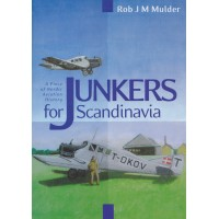 Junkers for Scandinavia - A Piece of Nordic Aviation History