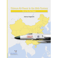 Chinese Air Power in the 20st Century - Rise of the Red Dragon