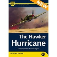 16, The Hawker Hurricane - A Complete Guide