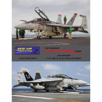 The Modern Super Hornet Guide - The Boeing F/A-18E,F & EA-18G Exposed