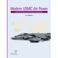 "Modern USMC Air Power - Aircraft and Units of the ""Flying Leathernecks"""
