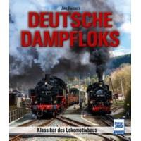 Deutsche Dampfloks - Klassiker des Lokomotivbaus