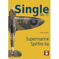 Single No.17 : Supermarine Spitfire IIAI