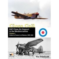 Close Call - RAF Close Air Support in the Mediterranean Vol. 1