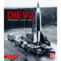 Die V2 - Entwicklung - Rechnik - Einsatz