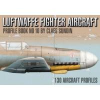 Luftwaffe Fighter Aircraft Profile Book No.10