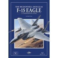 37, The McDonnell Douglas F-15 Eagle - A Comprehensive Guide