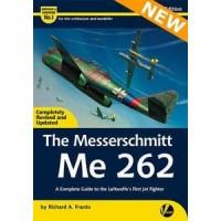 1, The Messerschmitt Me 262 - A Complete Guide